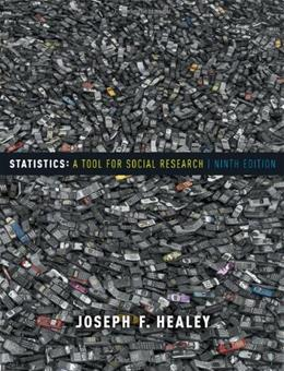 Statistics: A Tool for Social Research| 9th Edition| Joseph F. Healey 9781111186364