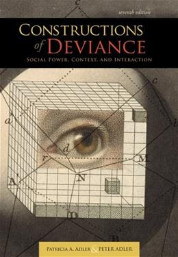 Constructions of Deviance: Social Power, Context, and Interaction 7 9781111186371