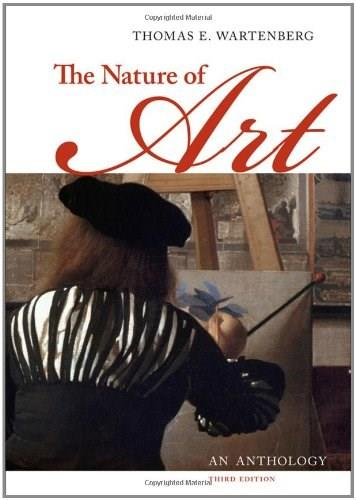 Nature of Art: An Anthology, by Wartenberg, 3rd Edition 9781111186524