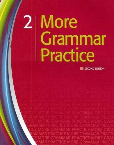 More Grammar Practice 2, by Heinle, 2nd Edition 9781111220426