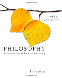 Philosophy: An Introduction to the Art of Wondering, by Christian, 11th Edition 9781111298081