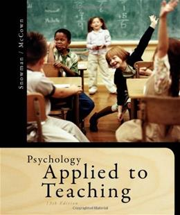 Psychology Applied to Teaching, by Snowman, 13th Edition 9781111298111