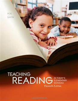Teaching Reading in Todays Elementary Schools, by Roe, 11th Edition 9781111298128