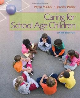 Caring for School-Age Children (PSY 681 Ethical, Historical, Legal, and Professional Issues in School Psychology) 9781111298135