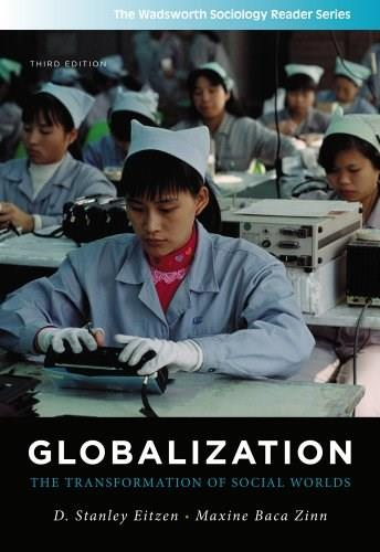 Globalization: The Transformation of Social Worlds (The Wadsworth Sociology Reader Series) 3 9781111301583