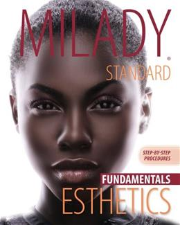 Milady Standard Esthetics: Fundamentals, by Milady, 11th Edition, Step by Step Procedures 9781111307097