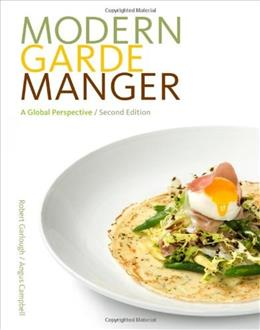Modern Garde Manger: A Global Perspective, by Garlough, 2nd Edition 9781111307615