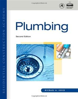 Residential Construction Academy: Plumbing, by Joyce, 2nd Edition 9781111307776