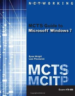 MCTS Guide to Microsoft Windows 7 (Exam # 70-680) (Test Preparation) PKG 9781111309770
