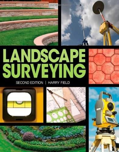 Landscape Surveying, by Field, 2nd Edition 9781111310608