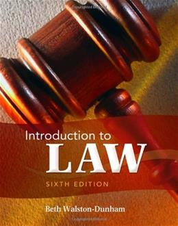 Introduction to Law, 6th Edition 9781111311896