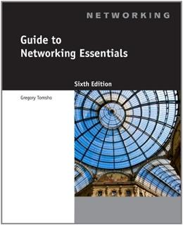 Guide to Networking Essentials, 6th Edition 6 w/CD 9781111312527
