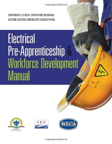 Electrical Pre-Apprenticeship and Workforce Development Manual, by IEC Chesapeake 9781111316891