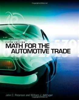 Math for the Automotive Trade, by Peterson, 5th Edition 9781111318239