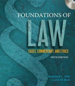 Foundations of Law, by Bast, 5th Edition 9781111318994