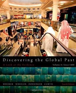 Discovering the Global Past, by Wiesner-Hanks, 4th Edition, Volume 2 9781111341435