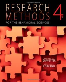 Research Methods for the Behavioral Sciences, 4th Edition 9781111342258