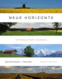 Neue Horizonte, by Dollenmayer, 8th Edition 9781111344191