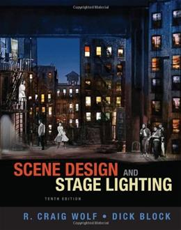 Scene Design and Stage Lighting, by Parker, 10th Edition 9781111344436