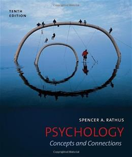 Psychology: Concepts and Connections, by Rathus, 10th Edition 9781111344856