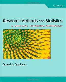 Research Methods and Statistics: A Critical Thinking Approach, by Jackson, 4th Edition 9781111346553