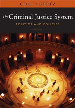The Criminal Justice System: Politics and Policies 10 9781111346638