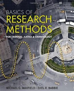 Basics of Research Methods for Criminal Justice and Criminology 3 9781111346911