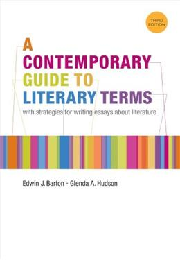 Contemporary Guide to Literary Terms, by Barton, 3rd Edition 9781111347956