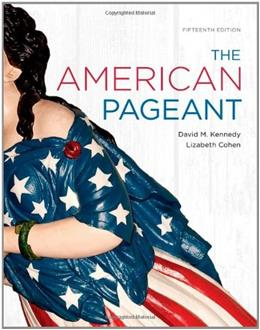American Pageant, by Kennedy, 15th Edition 9781111349530