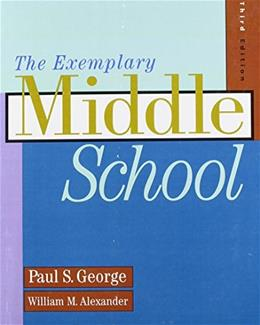 Exemplary Middle School, by George, 3rd Edition 9781111351946