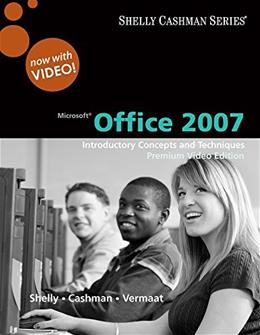 Bundle: Microsoft Office 2007: Introductory Concepts and Techniques, Premium Video Edition + SAM 2007 Assessment, Projects, and Training v6.0 Printed Access Card + Microsoft Windows 7: Essential 1 9781111407919