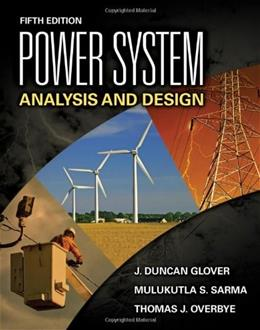 Power System Analysis and Design, Fifth Edition 5 9781111425777