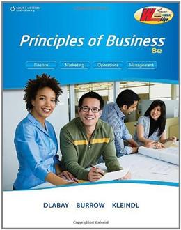 Principles of Business, by Dlabay, 8th Edition 9781111426941