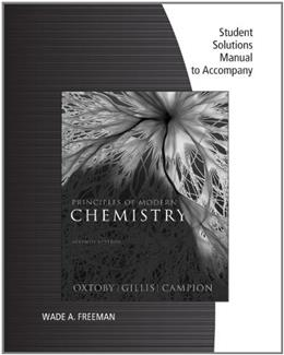 Principles of Modern Chemistry, by Oxtoby, 7th Edition, Solutions Manual 9781111427245