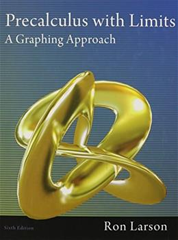 Precalculus with Limits: A Graphing Approach 6 9781111427641
