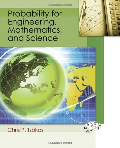 Probability for Engineering, Mathematics, and Sciences, by Tsokos 9781111430276