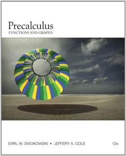Precalculus: Functions and Graphs, by Swokowski, 12th Edition 12 PKG 9781111495909