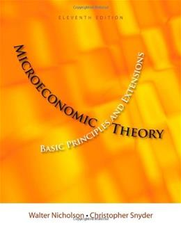 Microeconomic Theory: Basic Principles and Extensions 11th (Eleventh) Edition (Microeconomic Theory) 11 PKG 9781111525538