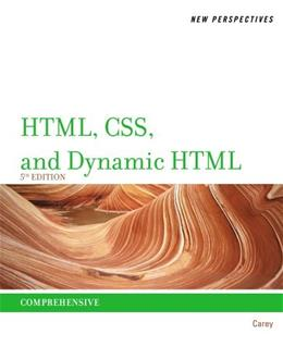 New Perspectives on HTML, CSS, and Dynamic HTML 5 9781111526436
