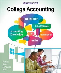 College Accounting, by Nobles, 11th Edition, Chapters 1-12 9781111528126