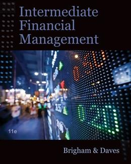 Intermediate Financial Management (with Thomson ONE - Business School Edition Finance 1-Year 2-Semester Printed Access Card) 11 PKG 9781111530266