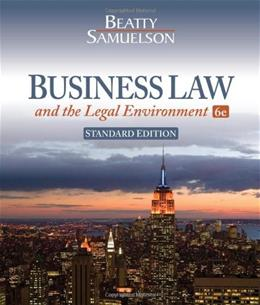 Business Law and the Legal Environment, Standard Edition 6 9781111530600