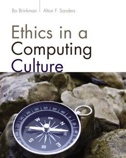 Ethics in a Computing Culture, by Brinkman 9781111531102