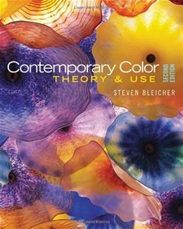 Contemporary Color: Theory and Use, by Bleicher, 2nd Edition 9781111538910