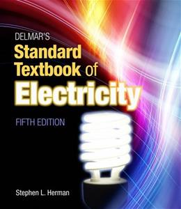 Experiments in Electricity for Use with Lab-Volt, by Herman, 5th Edition, Lab Manual 9781111539177