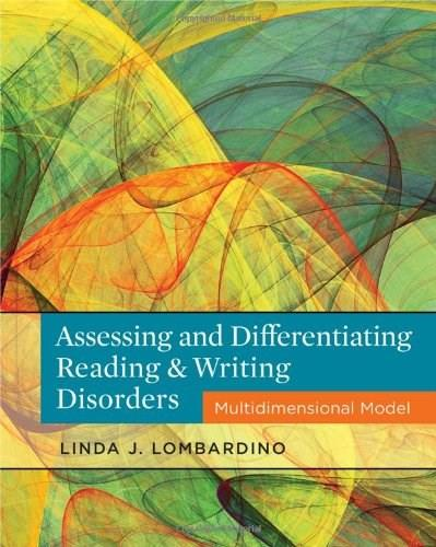 Assessing and Differentiating Reading and Writing Disorders: Multidimensional Model, by Lombardino 9781111539894