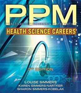 Practical Problems in Math for Health Science Careers (Practical Problems In Mathematics Series) 3 9781111540388