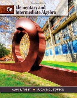 Elementary and Intermediate Algebra 5 9781111567682