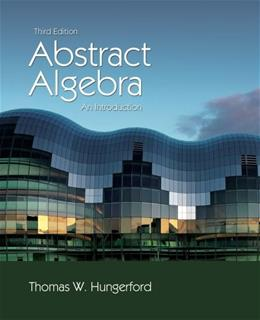 Abstract Algebra: An Introduction, 3rd Edition 9781111569624