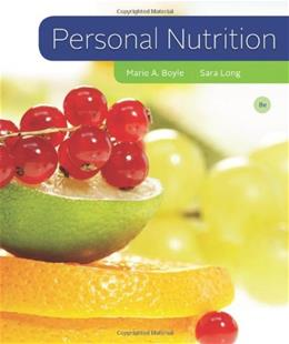 Personal Nutrition, by Boyle, 8th Edition 9781111571139